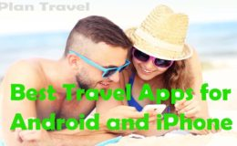 Best Travel Apps for Android and iPhone 2019 Free Download to Plan Travel