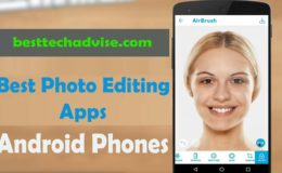 Best Photo Editing Apps for Android 2019 Free Download