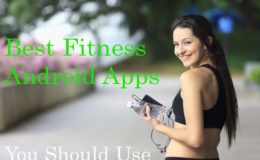 Best Fitness Apps for Android 2019 Free Download